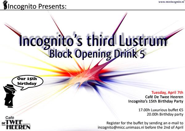 Incognito's Third Lustrum